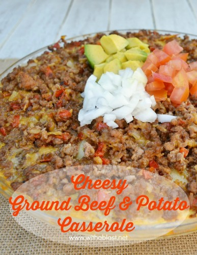 Cheesy Ground Beef and Potato Casserole-P